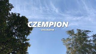 Czempion - Chciałbym