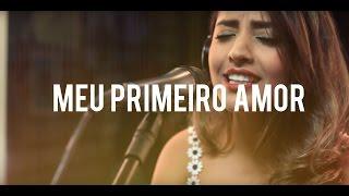 Mari Borges - Meu Primeiro Amor feat. Elienai (Priscilla Alcântara)