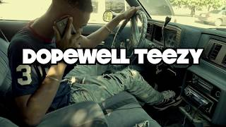 """"""" Long Way """" - Dopewell Teezy Official Music Video"""