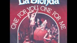 La Bionda - One For You One For Me