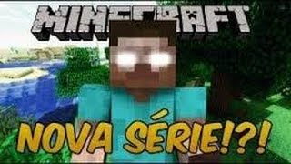 Minecraft-nova série SOBREVIVÊNCIA