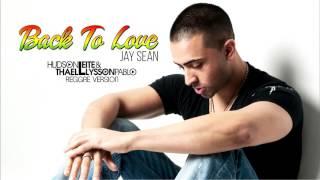 Jay Sean - Back To Love (Hudson Leite & Thaellysson Pablo Reggae Version)