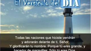 El versiculo del dia .com - Salmos 86 v9-10