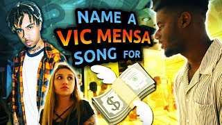 Can Anyone Name a Vic Mensa song?
