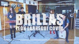 León Larregui - Brillas (Cover).