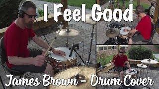 James Brown -  I Got You (I Feel Good) Drum Cover