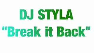 "DJ STYLA V's MOLOKO - ""BREAK IT BACK"""