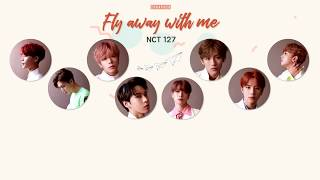 [THAISUB] NCT 127 - Fly Away With Me