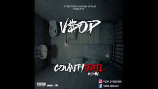 "V$OP ""County Jail"" Remix"