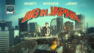 Martin Solveig and Dragonette feat Idoling!!! - Big In Japan (Les Bros remix) HD