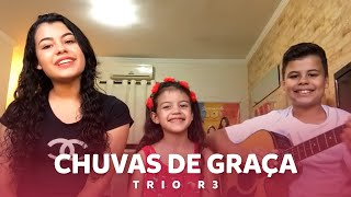 Trio R3 - Chuvas de graça