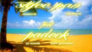 """Stylee Pan el meteorito feat Padeck """"Tropical Love's"""" RastHatRoniiCk RCD'Z"""
