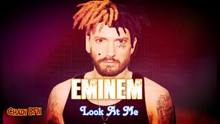 Eminem - Look At Me (Remix) ft. XXXTENTACION [Explicit]