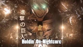 MONSTA - Holdin' On (Skrillex & Nero Remix)[NIGHTCORE]