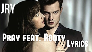 JRY - Pray feat. Rooty (Fifty Shades Darker OST/Lyrics)