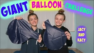 Giant Balloon Challenge ~ Jacy and Kacy