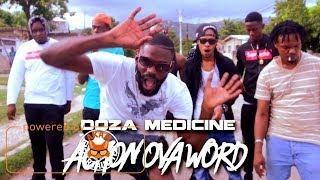 Doza Medicine - Action Ova Word [Official Music Video HD]
