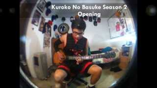 Kuroko no Basket Season 2 Opening GRANRODEO - The other self (Cover) by DannyPaul