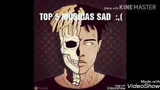 Top 5 músicas sad do xxxtentacion!!