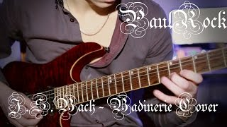 J.S.Bach - Badinerie | Guitar Cover by PaulRock