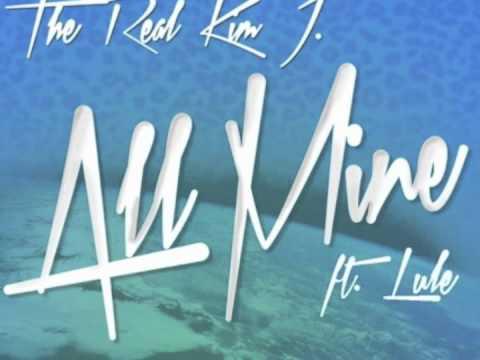 Kim J ft. Lule- All Mine