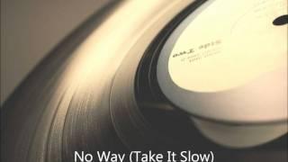 Mernel - No Way (Take It Slow)