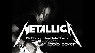 Metallica - Nothing Else Matters (solo cover by Thanos Matsoukas)
