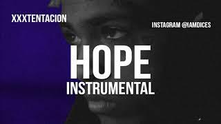 """Xxxtentacion """"Hope"""" Instrumental Prod. by Dices *FREE DL*"""