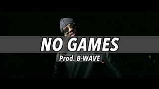 "(SOLD)Mist x Nines x Mostack type beat ""No Games"" (Prod. B Wave)"