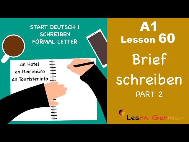 Learn German | A1 - Lesson 60 | Brief schreiben | Formal Letter | Hotelreservierung