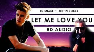 DJ Snake ft.Justin Bieber - Let Me Love You | 8D Audio || Dawn of Music ||