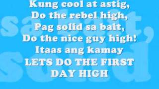 Kamikazee- Firsy Day High w/ Lyrics