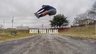 ADORE YOUR FAILURE. (MUST WATCH MOTIVATION)