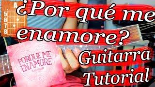 ¿Por que me enamore? - Ulices Chaidez - Guitarra Acordes Tutorial
