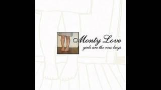 Monty Love - When I Die (It's Gonna Suck)