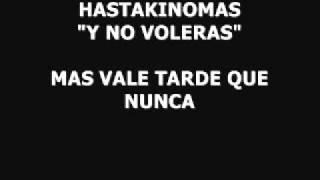 Y NO VOLVERAS - HASTAKINOMAS