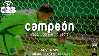 CAMPEÓN - Base De Rap Romantico 2017 | Beat Rap Reflexion - Doble A nc Beats
