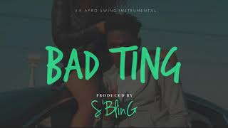 """Bad Ting"" UK Afrobeat Instrumental 