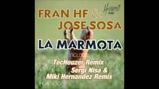 Fran HF & Jose Sosa - La Marmota (Sergi Nisa & Miki Hernandez Remix)