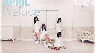 APRIL (에이프릴 )-  April Story (봄의 나라 이야기)  Dance Cover by SNDHK