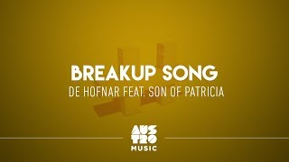 De Hofnar feat. Son Of Patricia - Breakup Song
