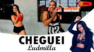 Cheguei - Ludmilla | COREOGRAFIA KDence