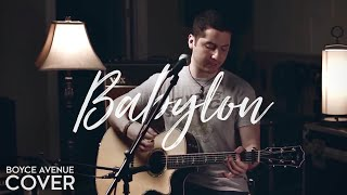 David Gray - Babylon (Boyce Avenue acoustic cover) on Apple & Spotify