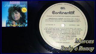 Rudy e Roney - Marcas (Amigos Interpretam Roberta Miranda)