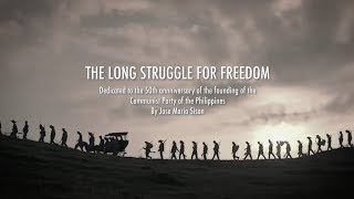 THE LONG STRUGGLE FOR FREEDOM
