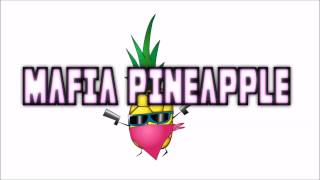 Mafia Pineapple - One Last Time At the Edge [FREE DOWNLOAD!]