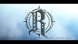 Reeco RoMaro - Wieder Dieser Reeco One
