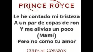 Prince Royce - Culpa al Corazón (Lyrics/Letra)
