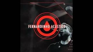 Fernandinho   Tudo Oque Eu Quero  CD Acústico  2014