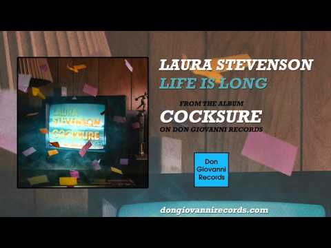 laura-stevenson-life-is-long-official-audio-don-giovanni-records
